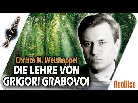 Die Lehre von Grigori Grabovoi - Christa-M. Weishappel bei SteinZeit