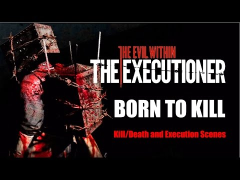 Born To Kill - The Evil Within - The Executioner Kill/Death And Execution Scenes
