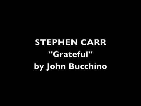 Stephen Carr - Grateful by John Bucchino