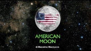 AMERICAN MOON - Massimo Mazzucco (Trailer ITA)