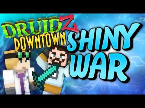 Minecraft Mods Druidz Downtown #98 - Shiny War