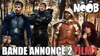 TRILOGIE NOOB - Trailer 2 Film 1