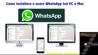 Come Installare e usare WhatsApp Sul PC o Mac