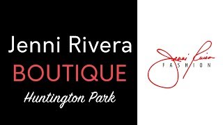 Jenni Rivera Boutique in Huntington Park