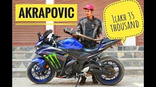 FULL SYSTEM AKRAPOVIC IN R3 (WORTH RS.1LAKH35THOUSAND)