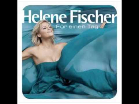 Helene Fischer - War Heut Mein Lezter Tag