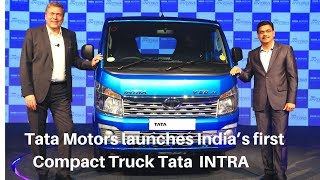 Tata Motors launches Compact Truck Tata INTRA in Chennai | Chennai Daily