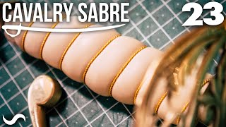 MAKING THE CAVALRY SABRE: Part 23