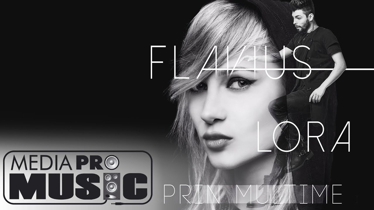 Flavius feat Lora - Prin multime (Official audio)