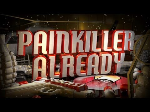 Painkiller Already 128 with Hutch