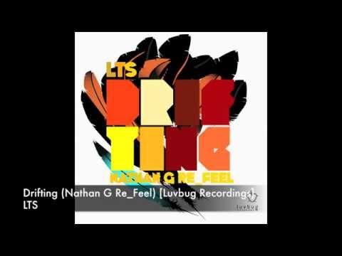 Lts - Drifting (nathan G Re-feel) [luvbug Recordings] video