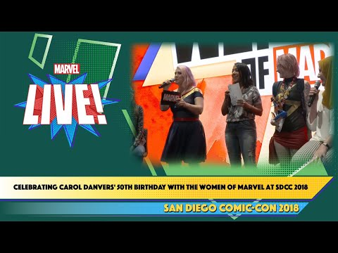 Celebrating Carol Danvers' 50th Birthday with the Women of Marvel at SDCC 2018