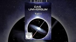 Das Universum - Teil 1