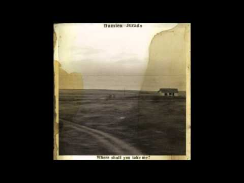 Damien Jurado - Where Shall You Take Me Album
