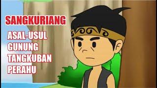 """SANGKURIANG """"Legenda Tangkuban Perahu"""""""