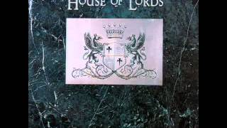 Watch House Of Lords Edge Of Your Life video
