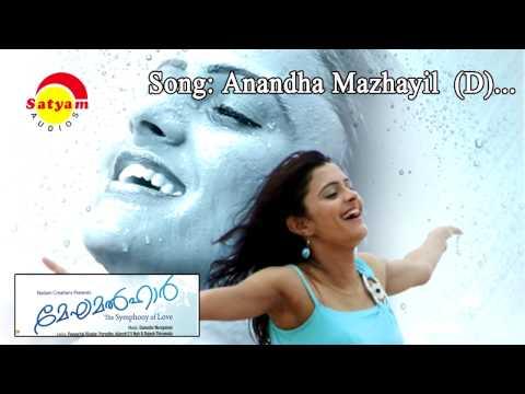 Anandha mazhayil (D) - Meghamalhar