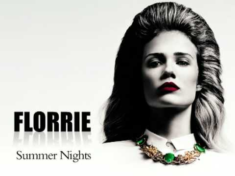 Florrie Summer Nights Lyrics. Summer Nights lyrics performed by Florrie: Summer nights Alright with you Boy I'm giving you all I've got Don't.
