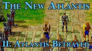 Age of Mythology: The New Atlantis - 11. Atlantis Betrayed