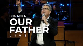 Don Moen - Our Father (Live)