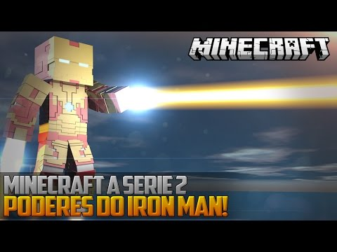 Minecraft: A Serie 2 - PODERES DO IRON MAN! ‹ 30 / AMENIC ›