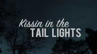 Shane Lee - Kissin' in The Tail Lights (Lyric Video)