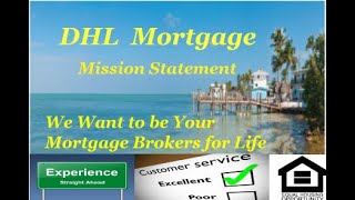 Mission statement DHL Mortgage