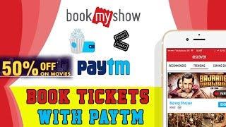 How To Book Movie Ticket Online With BookMyShow And Paytm