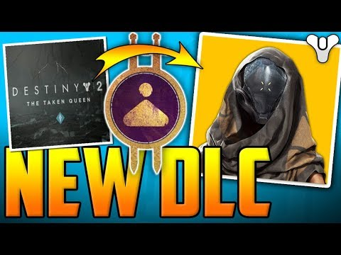 Destiny 2 HUGE DLC NEWS - New Major Expansion - The Taken Queen?! - Bungie Forums Paywall Thoughts