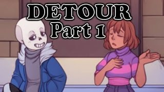【Chronotale Comic Dub】- DETOUR【Part 1/2】