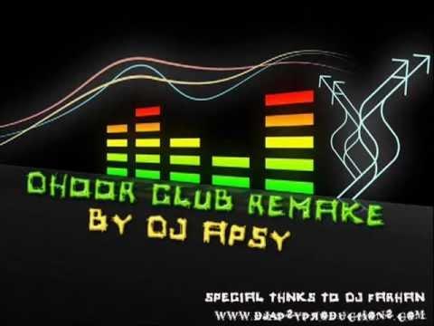 Hun Tetho Mera Door Jan Nu(Club Mix DJ APSY).flv