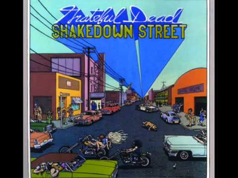 Grateful Dead - Shakedown Street (Studio Version)