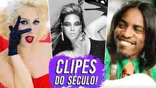 10 Maiores CLIPES do SÉCULO! 🎵🏆