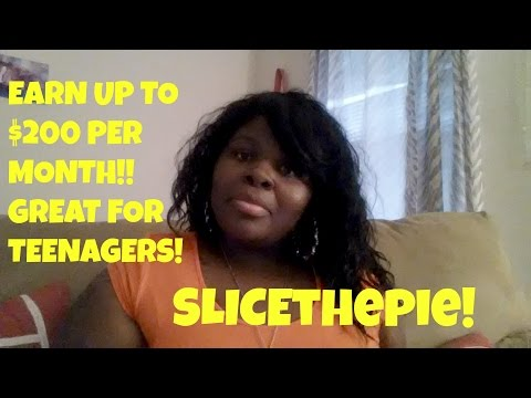 Earn up to $200 a month using SlicethePie! GREAT FOR TEENAGERS