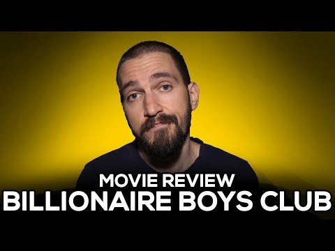 Billionaire Boys Club - Movie Review - (No Spoilers)