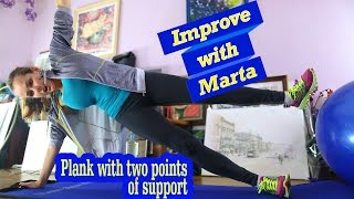 Plank with two points of support - Improve with Marta