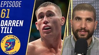 Darren Till is extremely motivated to fight Kelvin Gastelum at 185 lbs | Ariel Helwani's MMA Show