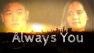 Always You Trailer (Official)