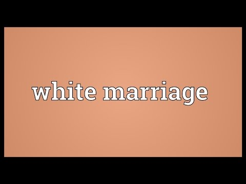 White marriage Meaning