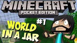Minecraft PE (Pocket Edition) : World In A Jar - Part 1 - DIAMONDS!