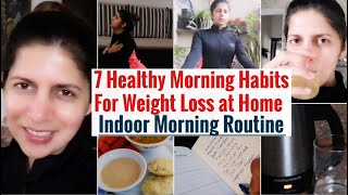 7 Healthy Morning Habits For Weight Loss at Home | Indoor Morning Routine | Tips to Lose Weight