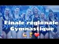 Finale régionale équipe gymnastique 💪🏆