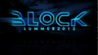THE BLOCK ... SUMMER 2012  - Official Teaser