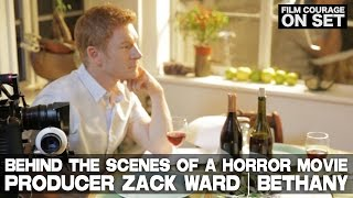 Behind The Scenes Of Horror Movie BETHANY with Producer / Actor Zack Ward