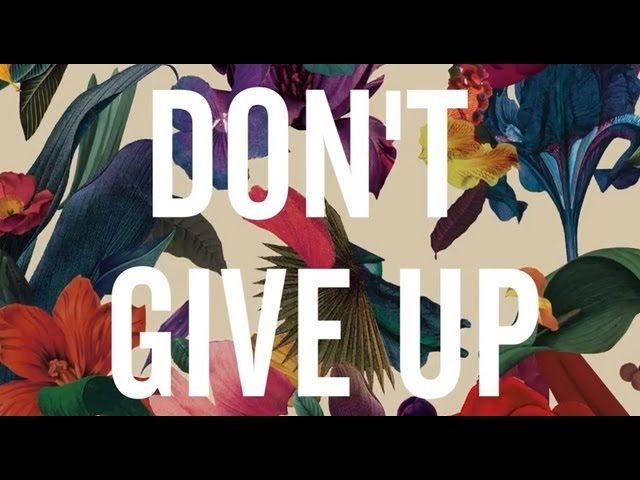 Washed Out - Don39t Give Up OFFICIAL LYRIC VIDEO