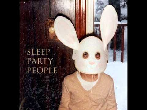 Sleep Party People - Sleep Party People [Full Album]