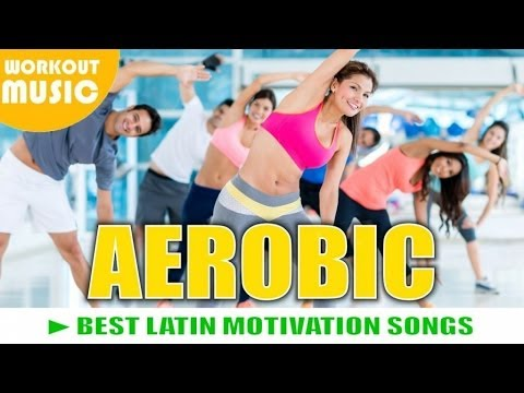 Aerobic 2015 ► Best Aerobic Motivation Songs video