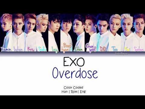 EXO (엑소) - Overdose Lyrics [Color Coded/Han/Rom/Eng]