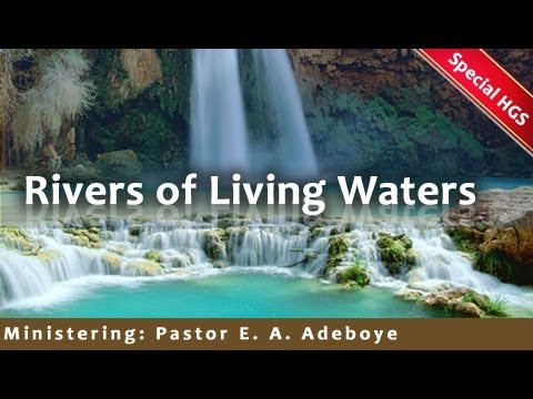 March 2014 Special Holy Ghost Service: Rivers of living water