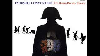 Watch Fairport Convention The Bonny Bunch Of Roses video